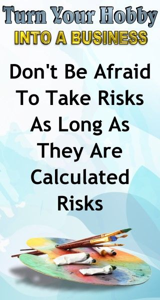 Business Advice: Don't be afraid to take risks, as long as they are calculated risks. Learn how to turn your hobby into a side hustle income or a full time income with this amazing selling course for artists and hobbyists.