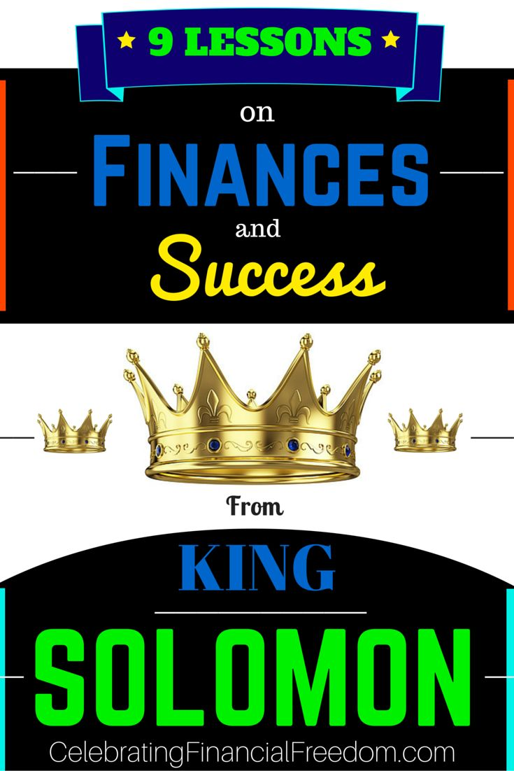 9 Lessons on Finances and Success from King Solomon.  Awesome principles that will show you how to be wealthy and successful just like King Solomon, the wealthiest and wisest man who ever lived.  #wealth #solomon #wisdom