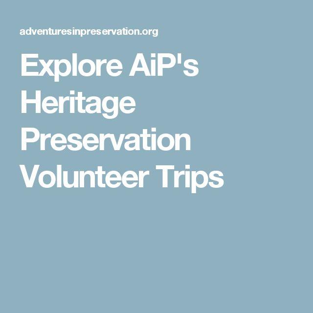 Explore AiP's Heritage Preservation Volunteer Trips