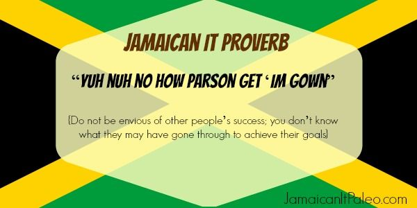 Jamaican Good Morning Quotes: 38 Best Images About Jamaican Proverbs. On Pinterest