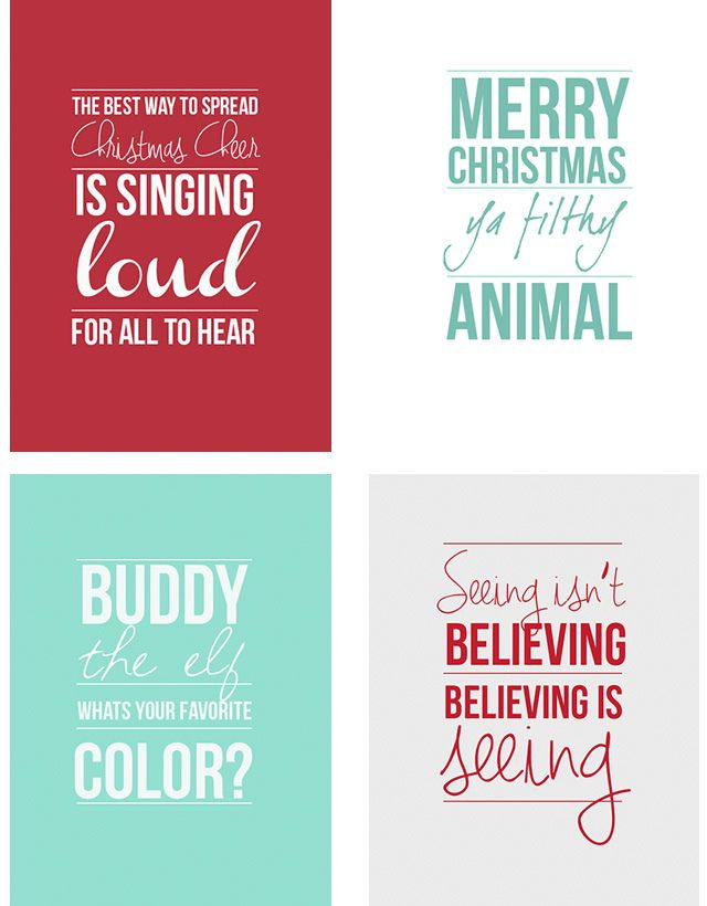 Holiday Movie Quotes  I will be printing these on photo paper and framing them for Christmas. :)