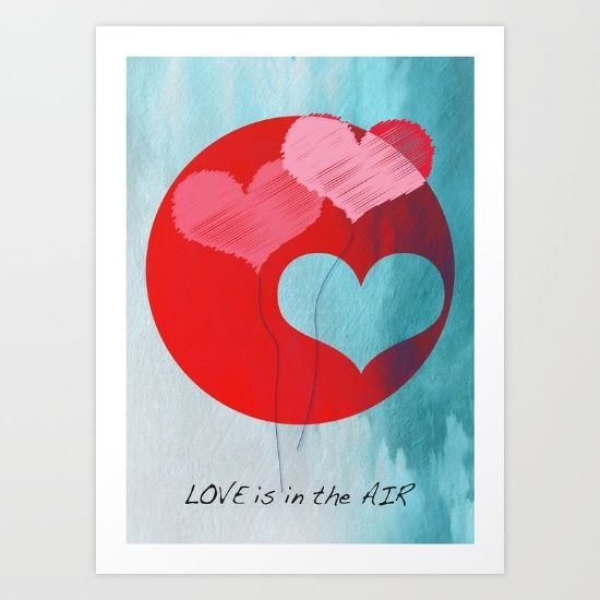 "Buy ""Love Is In The Air"" #Art Print by mirimo.  #print #valentine #home decor #wallArt"