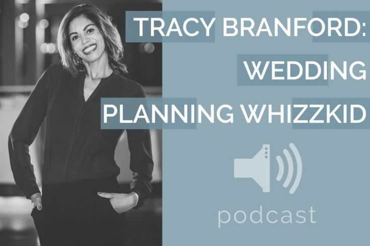 #14 – Tracy Branford – Wedding Planning Advice | Podcast