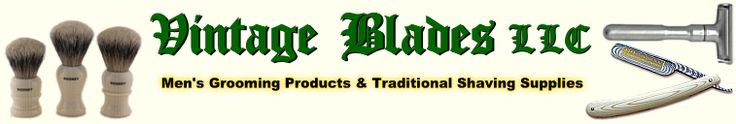 VintageBladesllc.com - Straight Razor : Double Edge Razor : Shaving Products Supplies : Merkur Safety Razor : Badger Shaving Brush : Men's Grooming Products :