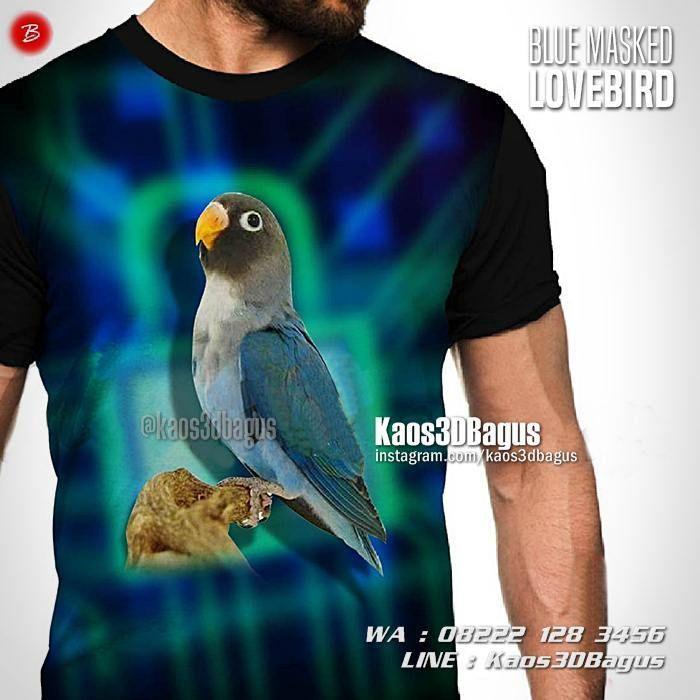 Kaos BURUNG, Kaos LOVEBIRD BIRU, Burung Lovebird Biru Kepala Hitam, Blue Masked Lovebird, Kaos3D, Kaos Kicau Mania, Kaos Gambar Lovebird, Pusat Kaos Burung, Kaos 3 Dimensi Gambar Burung, https://kaos3dbagus.wordpress.com, WA : 08222 128 3456, LINE : Kaos3DBagus