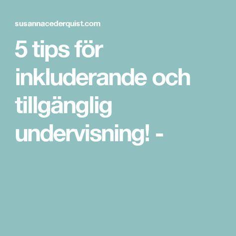 5 tips för inkluderande och tillgänglig undervisning! -
