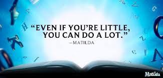 Matilda the musical quote