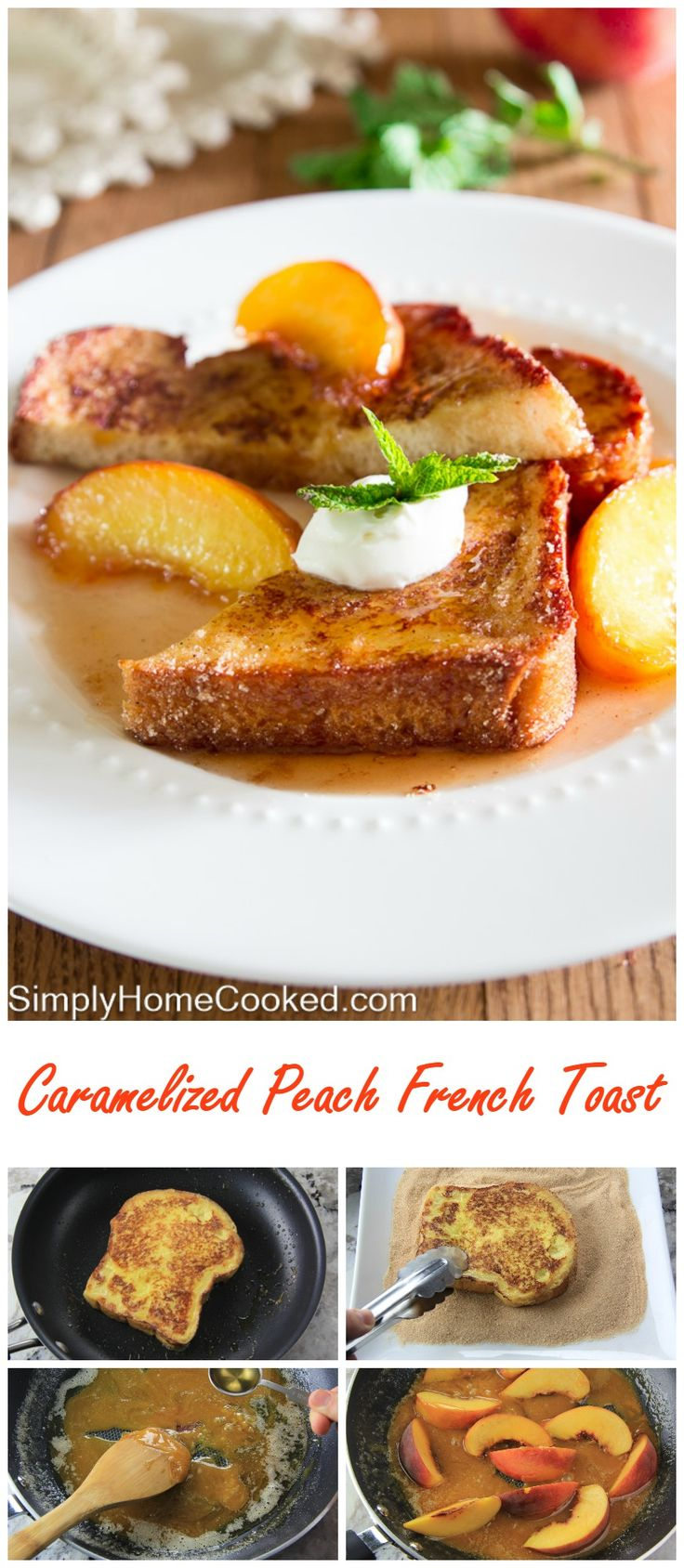Cinnamon french toast drizzled with caramelized rum and peach syrup, and topped with fresh crème fraîche. (cinnamon desserts french toast)