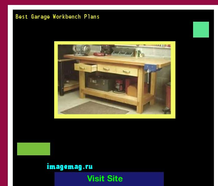 Best Garage Workbench Plans 094602 - The Best Image Search