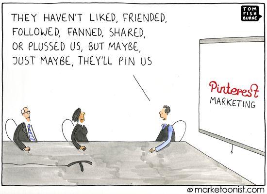 ©marketoonist.com: Cartoon, Social Media, They Ll Pin, Funny, Humor, Socialmedia, Pinterest Marketing, Business