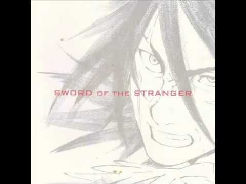 Sword of the Stranger - Ihojin No Yaiba | ストレンヂア無皇刃譚 | [24/25] (+playlist)