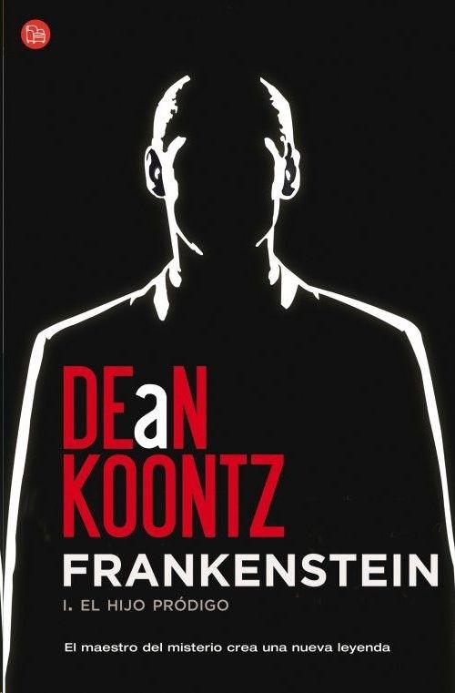 Frankenstein / Libro 1- El hijo prodigo -- Dean Koontz  http://blgs.co/nK8Rk5