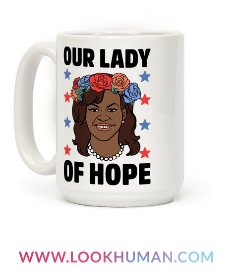 Michelle Obama Our Lady Of Hope Coffee Mug LookHUMAN