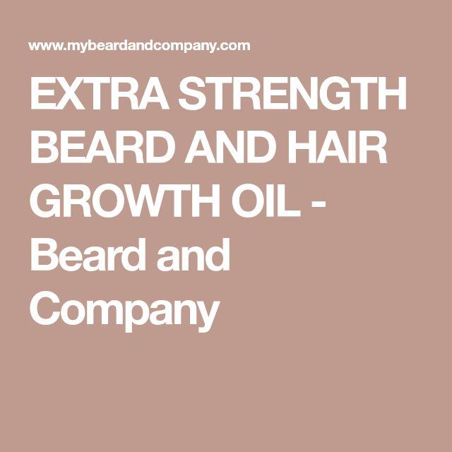 EXTRA STRENGTH BEARD AND HAIR GROWTH OIL - Beard and Company