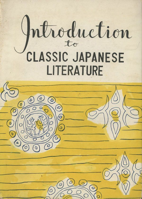 Introduction to Classic Japanese Literature. First Edition Author: The Kokosai Bunka Shinkokai Title: Introduction to Classic Japanese Literature Publication: Tokyo: Kokosai Bunka Shinkokai, 1948. Softcover.