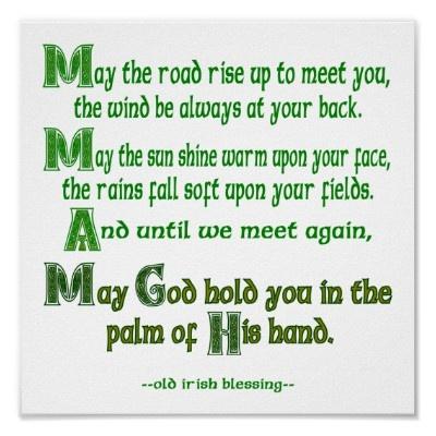 the irish prayer may road rise up to meet