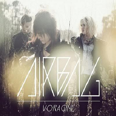 Musica: 2011 - AIRBAG - VORAGINE