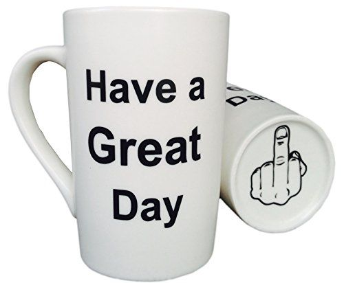 MAUAG Funny Christmas Gifts  Porcelain Coffee Mug Have a Great Day with Middle Finger on the Bottom Funny Ceramic Cup White Best Office Cup  Birthday Gag Gift 13 Oz by LaTazas *** You can find out more details at the link of the image.-It is an affiliate link to Amazon. #ChristmasGift