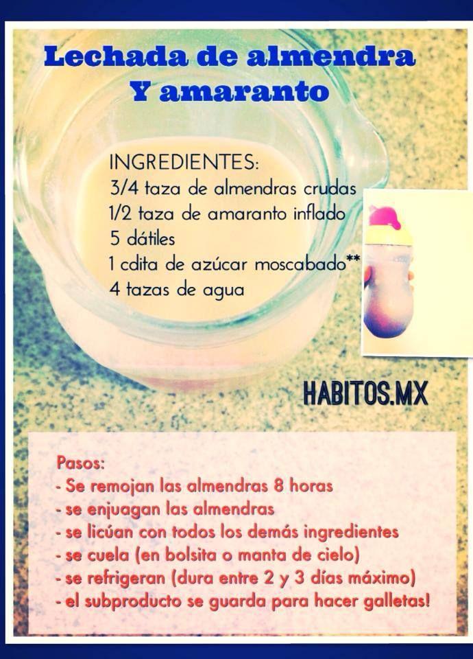 Leche de almendra y amaranto   http://www.habitos.mx/recetas-2/lechada-de-almendra-y-amaranto/