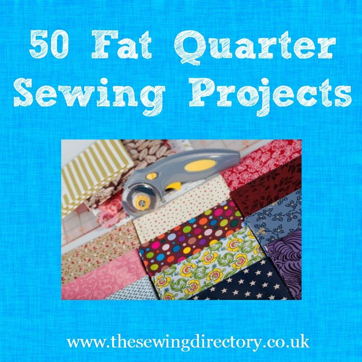 50 fat quarter sewing projects.  Put that stash of fat quarters to good use with these fun fat quarter projects.