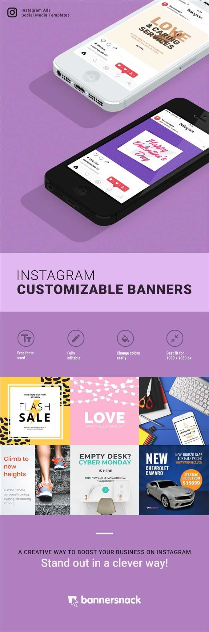 Need to create Banners for Instagram? Get inspired by the designs Bannersnack has to offer, edit them online and make them match your brand.