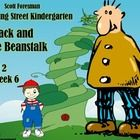 This packet highlights Scott Foresman's Reading Street Kindergarten for Unit 2 Week 6 which features the story titled Jack and the Beanstalk.  The ...
