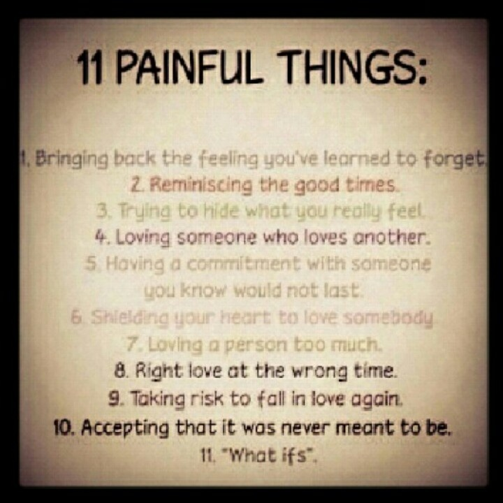 Quotes About Love Being Painful : ... sayings life quotes truth painfulthings painful things 11 painful true