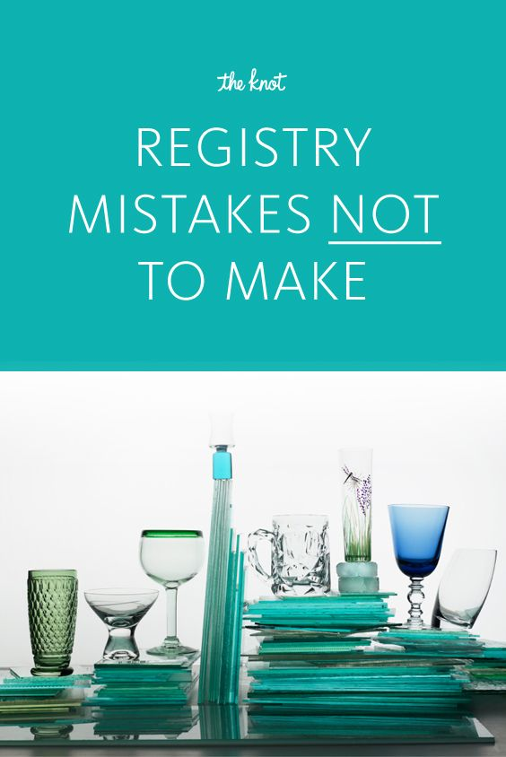 Wedding Registry Mistakes NOT to Make | TheKnot.com