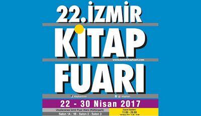 Beyda'nın Kitaplığı: 22.İzmir Kitap Fuarı 22 - 30 Nisan 2017