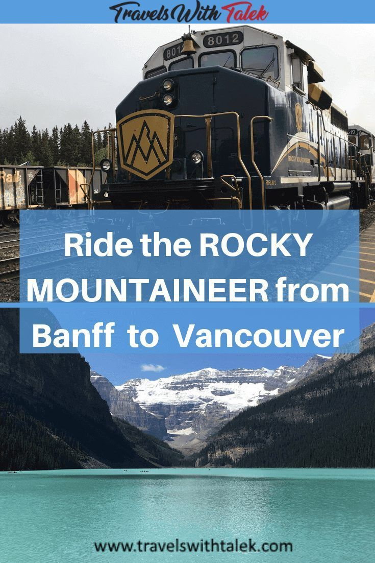 RIDE THE ROCKY MOUNTAINEER BANFF TO VANCOUVER