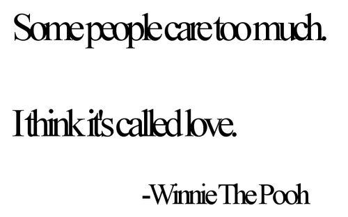 Love: Smart Bears, People Care, Pooh Bears, Some People, My Life, Winnie 3, So True, Winnie The Pooh, Love Quotes