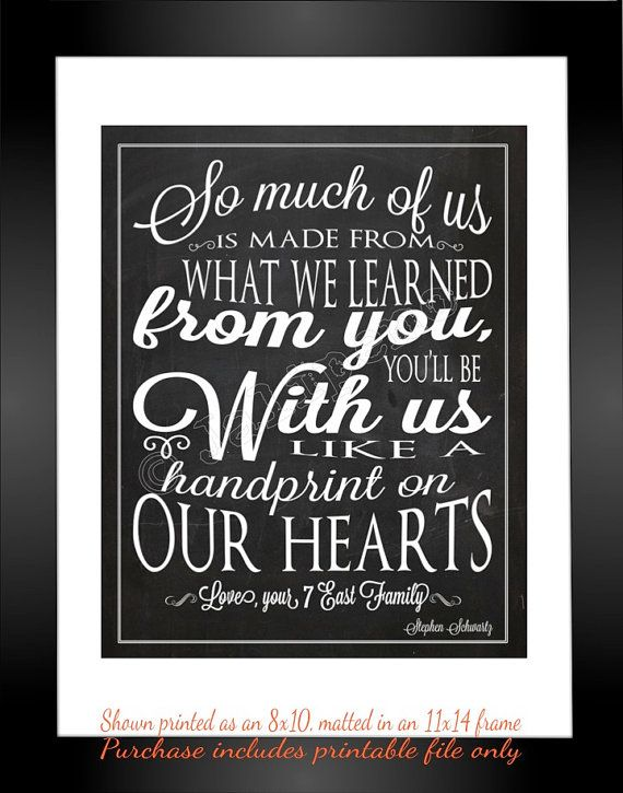 """""""So much of us is made from what we learned from you, you'll be with us like a handprint on our hearts"""" - Printable Personalized CUSTOM Wall Art by Jalipeno - Lyrics from the Broadway musical """"Wicked"""" song """"For Good"""". It's the perfect, personalized gift for a teacher, professor, dance teacher, coach, bridesmaid, co-worker, boss, assistant, friend, etc. and for so many occasions - retirement, thank you, moving away, graduation, end of season, etc. Check the shop for lots more Wicked quotes!"""