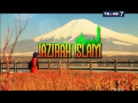 Jazirah Islam Trans 7 (Rona Islam Negeri Tiongkok) 15-07-2014