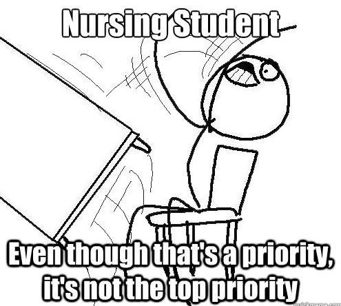 hahahahaha I'm not a nursing student but I know what his means