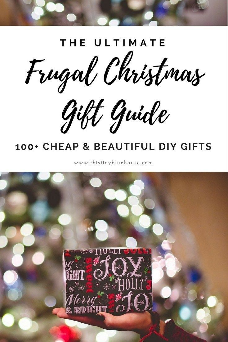 100 Diy Budget Friendly Christmas Gifts Budget Friendly Christmas Gifts Frugal Christmas Family Christmas Gifts