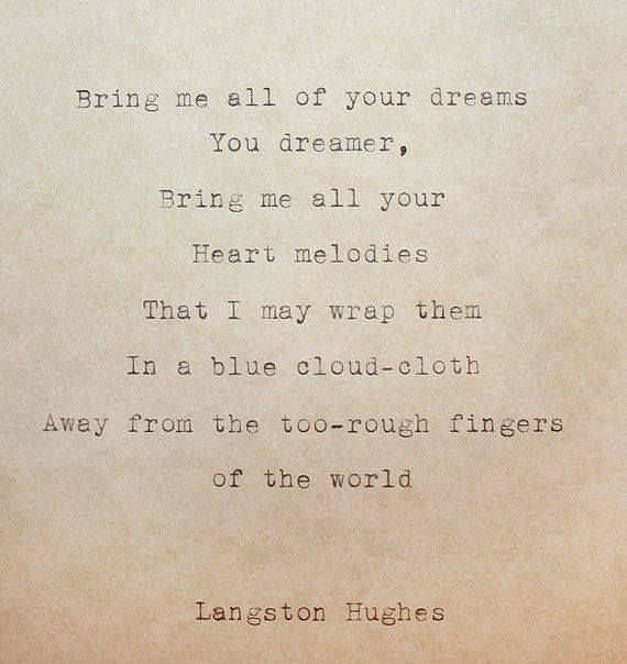 a dream deferred by langston hughes what is the main idea of this poem His parents were james hughes and carrie langston hughes who was a teacher langston's father hughes later wrote this poem: montage of a dream deferred.