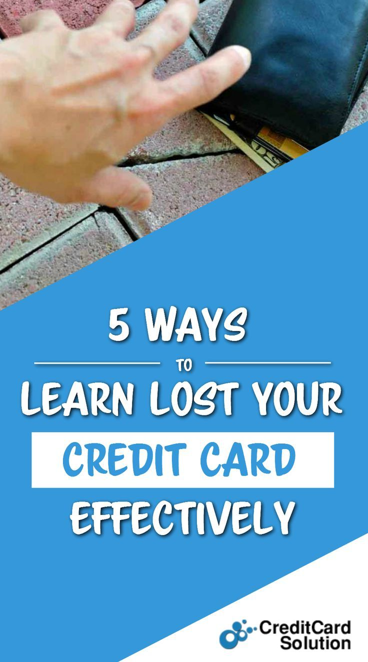 Lost Your Credit Card With Images Rewards Credit Cards Credit