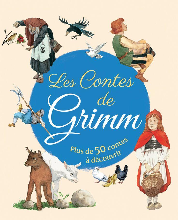 Les contes de Grimm - Plus de 50 contes à découvrir - 412 pages Age : 6 ans et + -  Référence : 76054 #Histoire #Livre #Enfant #Petits #Conte #Apprendre #Cadeau