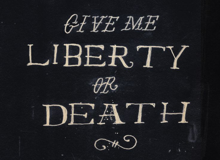 Give me liberty or deathLiberty Chéries, Liberty London, Liberty Cheri, Death, Quote, Principles Politics, Puree Americana, Living, American Patriots