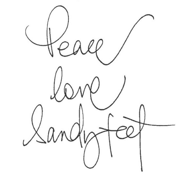 Peace~Love~Sandy feet!