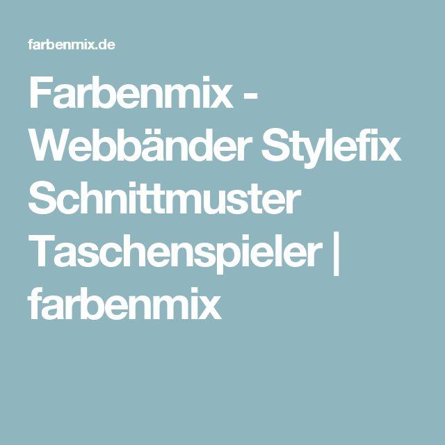 Farbenmix - Webbänder Stylefix Schnittmuster Taschenspieler   farbenmix