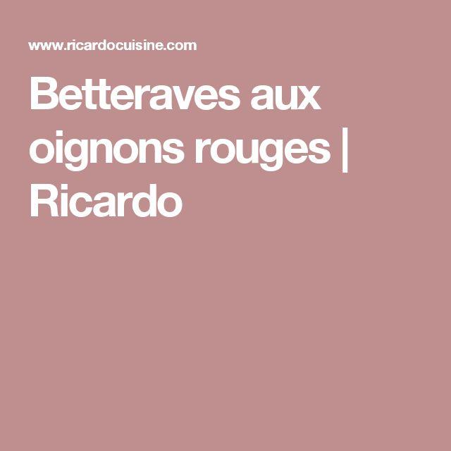 Betteraves aux oignons rouges | Ricardo