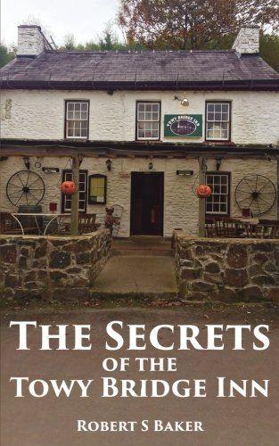 The Secrets of the Towy Bridge Inn: Volume 1 by Robert S ... https://www.amazon.co.uk/dp/1542760917/ref=cm_sw_r_pi_dp_x_47pXybEV9P5W1
