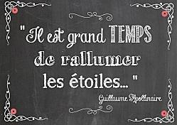 """""""Il est grand temps de rallumer les étoiles"""" #Apollinaire #Quotes"""