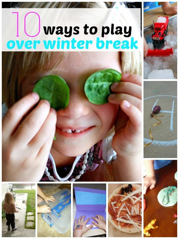 10 winter break activities that will have us playing and learning.