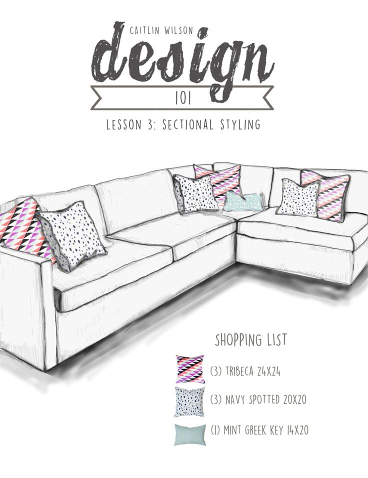 Caitlin Wilson | Design 101: Lesson 3- Sectional Styling
