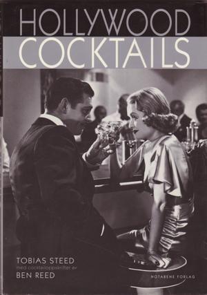 """Hollywood cocktails"" av Tobias Steed"
