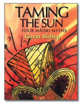 By Gavin Bishop: Part 1 of a trilogy of Maori myths and legends, Taming the Sun contains four stories, including two well-known legends ( Maui And The Sun and Maui And The Big Fish) and two less well-known legends (Rona And The Moon and Kahu The Taniwha). Aimed at children with reading ages 3-7 years, these myths are simply and yet elegantly written.
