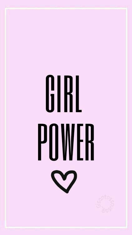 Pin By Abigail Ybanez On Wallpapers Girl Power Wallpaper Iphone