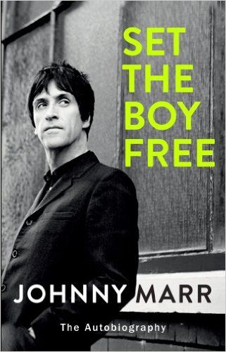 For Cookie  Set the Boy Free: Amazon.co.uk: Johnny Marr: 9781780894324: Books